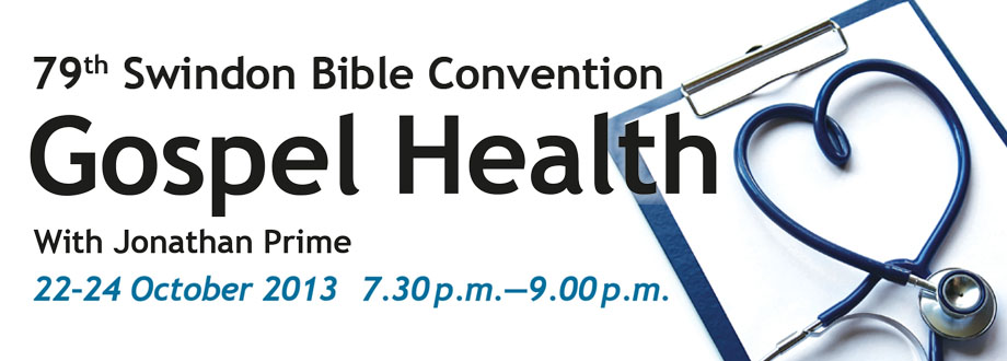 Swindon Bible Convention 2013